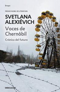 Voces de Chernóbil: Crónica del futuro – Svetlana Alexievich [ePub & Kindle]