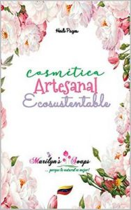 Cosmética Artesanal Ecosustentable – Heidi Pages [ePub & Kindle]
