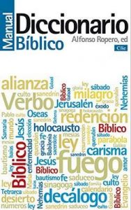Diccionario Manual Bíblico – Alfonso Ropero Berzosa [ePub & Kindle]