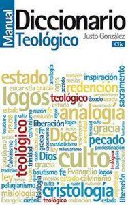 Diccionario Manual Teológico – Justo González [ePub & Kindle]