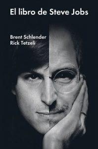 El libro de Steve Jobs: Luces y sombras de un genio (Ensayo general) – Brent Schlender, Rick Tetzeli, Gabriela Bustelo [ePub & Kindle]