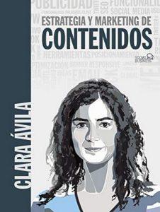 Estrategias y marketing de contenidos (Social Media) – Clara Ávila [ePub & Kindle]