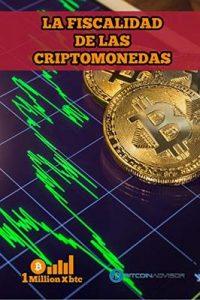 La Fiscalidad de las criptomonedas – 1 Millionxbtc [ePub & Kindle]