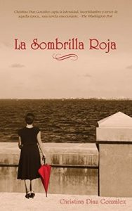 La Sombrilla Roja – Christina Diaz Gonzalez [ePub & Kindle]