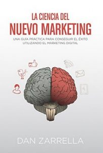 La ciencia del nuevo marketing (Social Media) [1st Edition] – Dan Zarrella [ePub & Kindle]