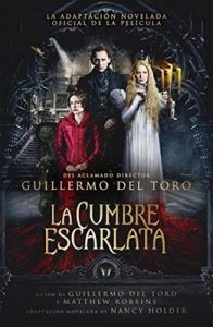 La cumbre escarlata – Guillermo del Toro [ePub & Kindle]