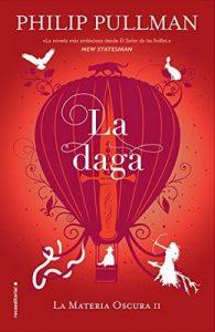 La daga (La Materia Oscura nº 2) – Philip Pullman, Dolors Gallart [ePub & Kindle]