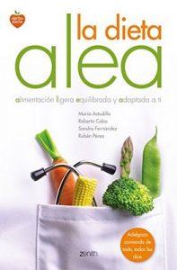 La dieta Alea: alimentación ligera, equilibrada y adaptada a ti – María Astudillo Montero, Roberto Cabo, Rubén Pérez, Sandra Fernández [ePub & Kindle]