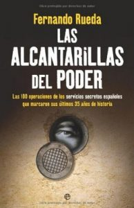 Las Alcantarillas del poder – Fernando Rueda [ePub & Kindle]