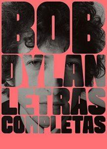 Letras completas (Cultura Popular) – Bob Dylan, Miquel Izquierdo, José Moreno, Bernardo Domínguez Reyes [ePub & Kindle]