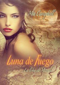 Luna de Fuego: La Loba de Mizard – Mia Campbell [ePub & Kindle]