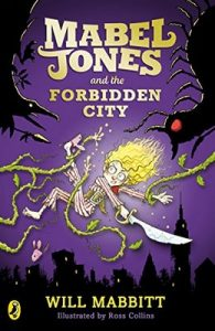 Mabel Jones and the Forbidden City – Will Mabbitt  [ePub & Kindle] [English]