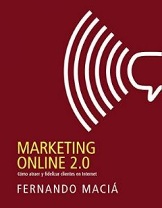 Marketing online 2.0 (Social Media) [1st Edition] – Fernando Maciá Domene [ePub & Kindle]