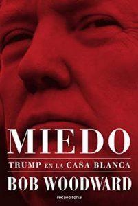 Miedo. Trump en la Casa Blanca – Bob Woodward [ePub & Kindle]