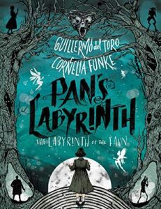 Pan's Labyrinth: The Labyrinth of the Faun – Guillermo del Toro, Cornelia Funke, Allen Williams [ePub & Kindle] [English]
