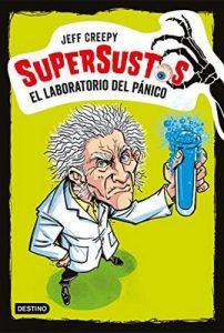Supersustos. El laboratorio del pánico – Jeff Creepy, Koldo Biguri [ePub & Kindle]