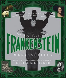The New Annotated Frankenstein – Mary Shelley, Leslie S. Klinger, Guillermo del Toro, Anne K. Mellor [ePub & Kindle] [English]