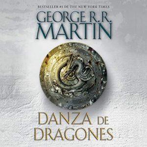 Danza de dragones. Canción de hielo y fuego, Libro 5 – George R. R. Martin [Narrado por Victor Manuel Espinoza] [Audiolibro] [Español]