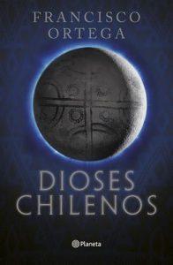 Dioses chilenos – Francisco Ortega [ePub & Kindle]