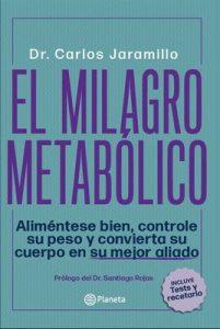 El milagro metabólico – Carlos Jaramillo [ePub & Kindle]
