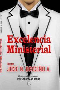 Excelencia Ministerial – José N Briceño A. [ePub & Kindle]