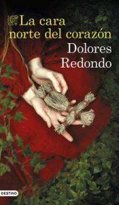 La cara norte del corazón – Dolores Redondo [ePub & Kindle]