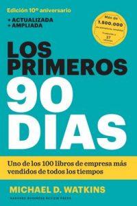 Los primeros 90 días – Michael D. Watkins, Betty Trabal [ePub & Kindle]