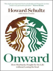 Onward: How Starbucks Fought For Its Life without Losing Its Soul – Howard Schultz [ePub & Kindle] [English]
