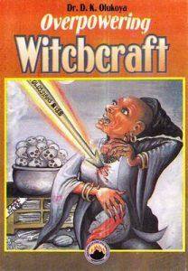 Overpowering Witchcraft – D. K. Olukoya [ePub & Kindle] [English]