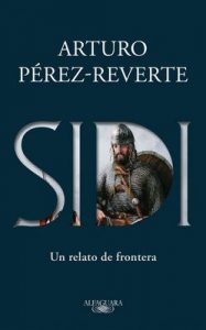 Sidi – Arturo Peréz-Reverte [ePub & Kindle]