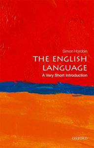 The English Language: A Very Short Introduction – Simon Horobin [ePub & Kindle] [English]