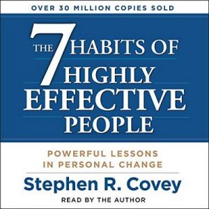 The 7 Habits of Highly Effective People. Powerful Lessons in Personal Change – Stephen R. Covey [Narrado por Stephen R. Covey] [Audiolibro] [English]