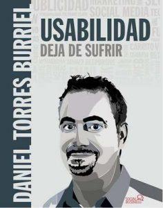 Usabilidad. Deja de sufrir (Social Media) – Daniel Torres Burriel [ePub & Kindle]