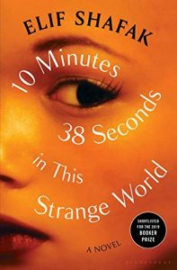 10 Minutes 38 Seconds in this Strange World – Elif Shafak [ePub & Kindle] [English]