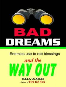 Bad Dreams Enemies use to rob blessing and the way out – Tella Olayeri [ePub & Kindle] [English]