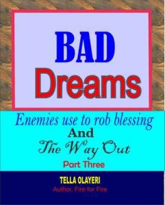 Bad Dreams Enemies use to rob blessings and the way out part three – Tella Olayeri [ePub & Kindle] [English]