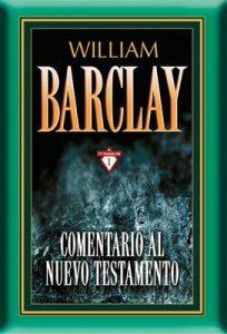 Comentario al Nuevo Testamento por William Barclay: 17 tomos en 1 – William Barclay [ePub & Kindle]
