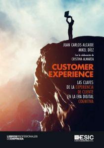 Customer Experience – Juan Alcaide Casado, Mikel Carlos Díez [ePub & Kindle]