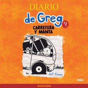 Diario de Greg 9. Carretera y manta – Jeff Kinney [Narrado por Marta García] [Audiolibro]