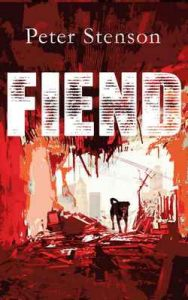 Fiend – Peter Stenson [ePub & Kindle] [English]