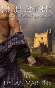 Highlander: Un corazón al que ganar – Dylan Martins [ePub & Kindle]