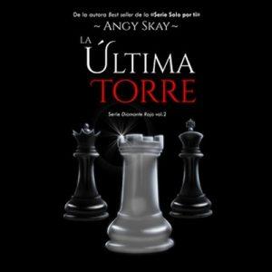 La última torre – Angy Skay [Narrado por Gloria Tarridas, Marta García, Jonás Merino] [Audiolibro]
