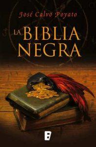La Biblia negra – José Calvo Poyato [ePub & Kindle]
