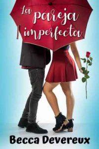 La pareja imperfecta – Becca Devereux [ePub & Kindle]