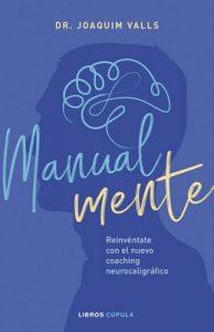 Manual-mente: Reinvéntate con el nuevo coaching neurocaligráfico – Joaquim Valls Morato [ePub & Kindle]