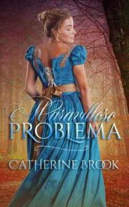 Maravilloso problema (Familia Allen nº 1) – Catherine Brook [ePub & Kindle]