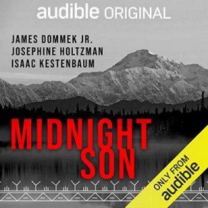 Midnight Son – James Dommek Jr., Josephine Holtzman, Isaac Kestenbaum [Narrado por James Dommek Jr.] [Audiolibro] [English]