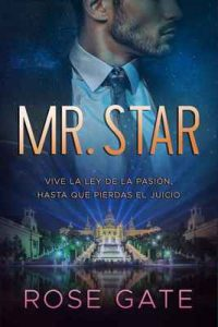 Mr. Star: Vive la ley de la pasión, hasta que pierdas el juicio (SPEED nº 5) – Rose Gate [ePub & Kindle]