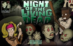 Night of the Living Dead: An Illustrated Children's Book (Story-Time with Uncle Will 1) – William Black, Ian Girdley, Jon Abraham [ePub & Kindle] [English]