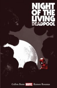 Night of the Living Deadpool – Cullen Bunn, Jay Shaw, Ramon Rosanas [PDF] [English]